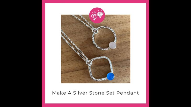 Make a Silver Stone Set Pendant with Hampshire School of Jewellery
