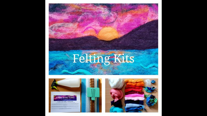 Crafts in the Valley - Home felting kits with Live Online Tuition.