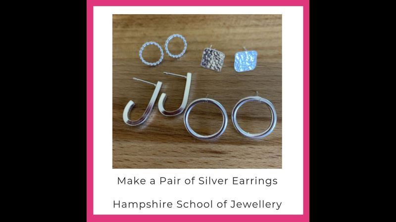 Make a Pair of Silver Earrings with Hampshire School of Jewellery