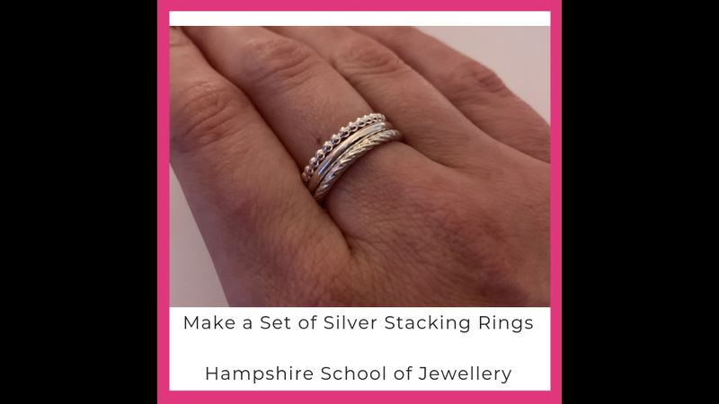 Make a set of silver stacking rings with Hampshire School of Jewellery