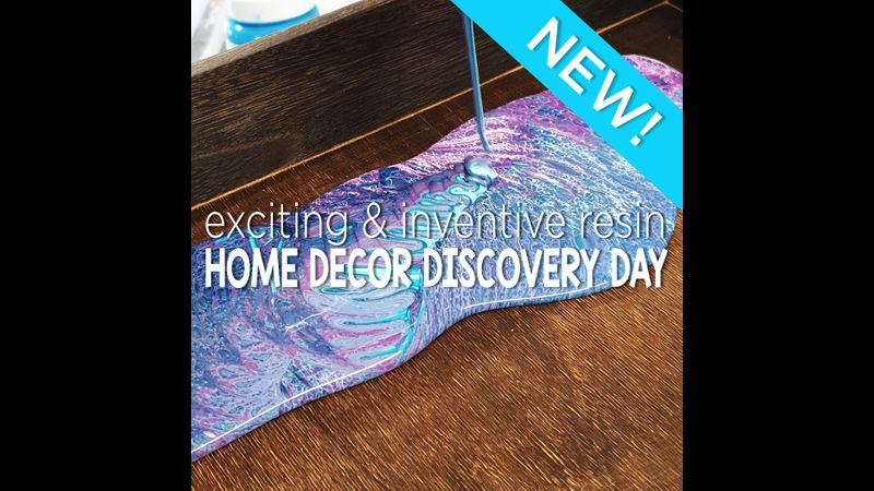 Exciting and inventive Resin Home Decor Taster Day