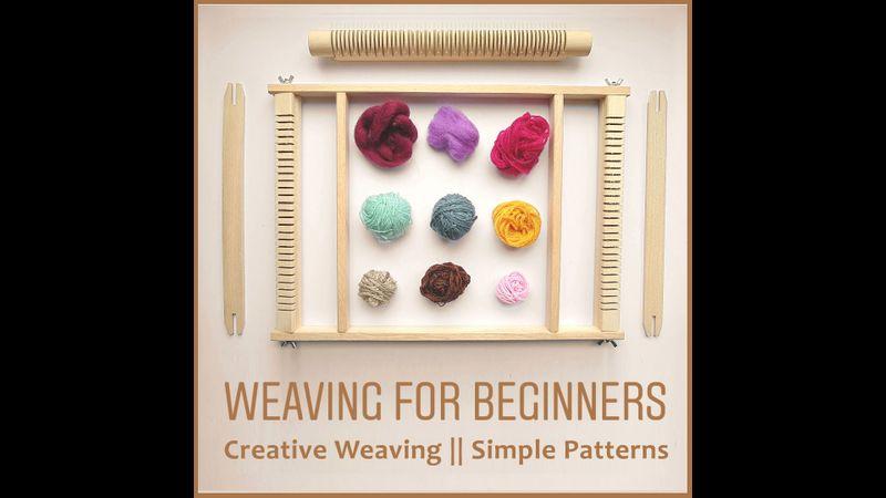 Creative Weaving for Beginners
