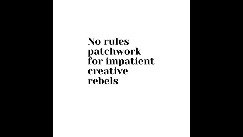 No Rules Patchwork