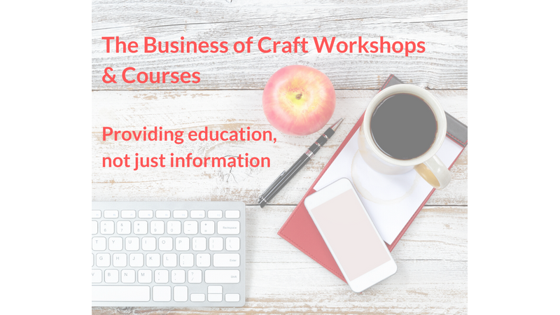 How to run your own craft workshops business. Everything to get you started in 30 days.
